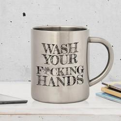 """Kovový hrnček / """"Wash your f * cking hands"""""""
