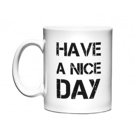 Hrnček - Have a nice day